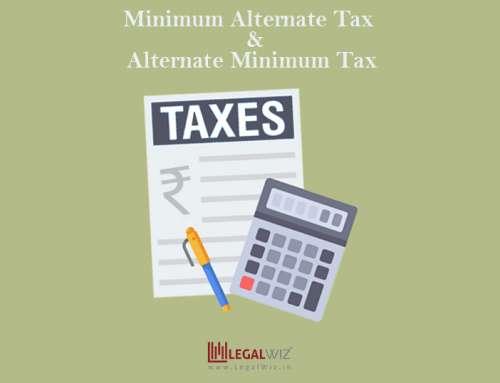 Minimum Alternate Tax & Alternate Minimum Tax