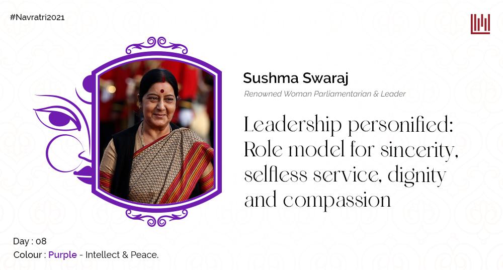 Sushma Swaraj: sincerity, selfless service & dignity Leader