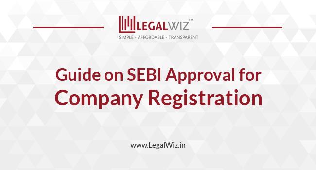 SEBI Approval for Company Registration