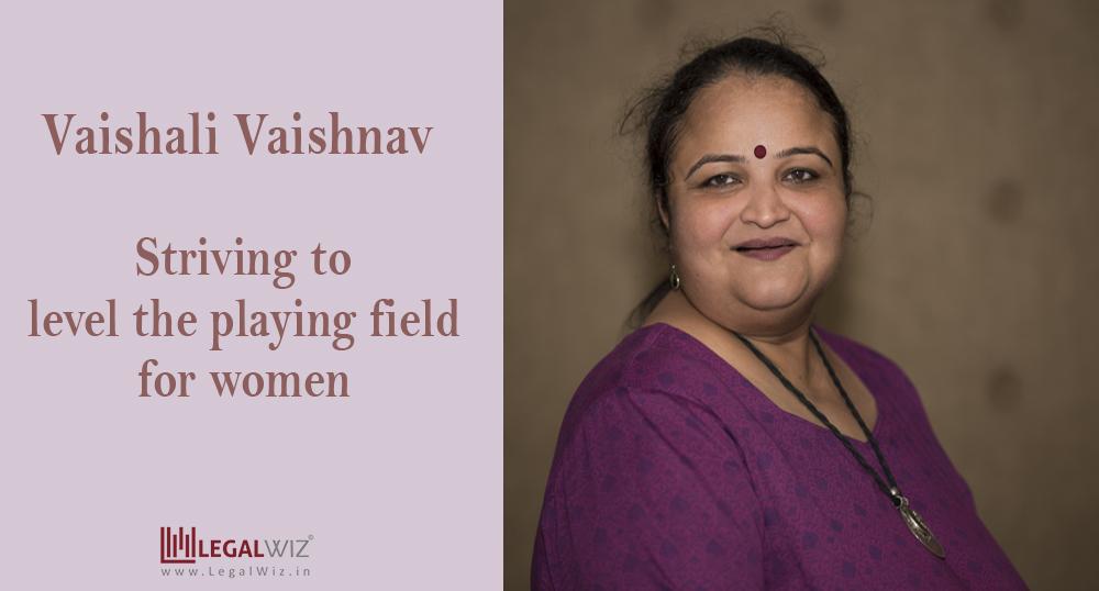 Exclusive Interview with Vaishali Vaishnav @ LegalWiz.in
