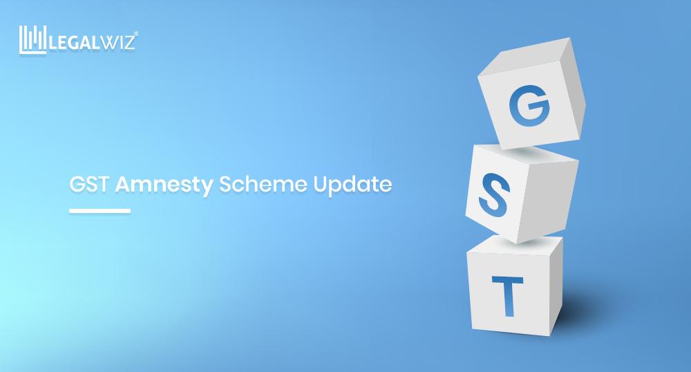 GST amnesty update