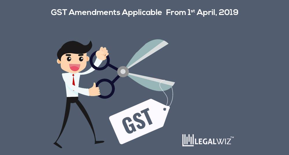 GST amendments for April 2019