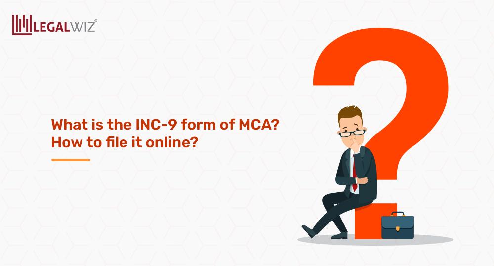 INC-9 form of MCA